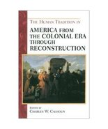 Combo Book Offer The Human Tradition in America... - $10.00
