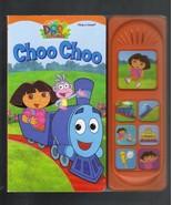 Choo Choo, Dora the Explorer Play A Sound Book,... - $5.95
