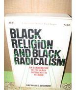 *Black Religion Black Radicalism Gayraud Wilmor... - $8.50