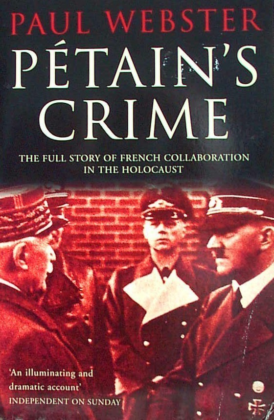 PETAIN'S CRIME, Paul Webster, UK pb 2001