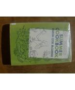 Summer Cookbook by Marion Clyde McCarroll - $5.00