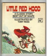 Little Red Hood, A Classic story bent out of sh... - $3.00
