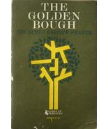 The Golden Bough - Sir James George Frazer MAGI... - $6.00
