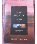 Three Roads Homes by Travis Thrasher 3 in 1 Rom... - $7.99