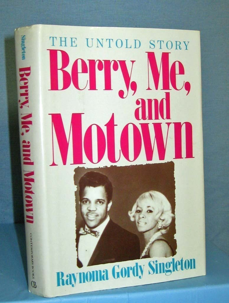 The Untold Story Berry, Me and Motown - Raynoma Gordy Single