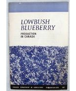 1967 Lowbush Blueberry Production in Canada Boo... - $9.90