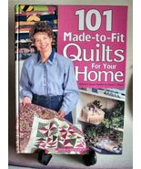 Quilt Book 101 Made-to-Fit Quilts for your Home