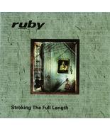 Ruby - Stroking The Full Length 1996 ECD OOP Tr... - $3.00