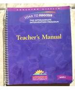 Soar to Success: The Intermediate Intervention Program Level 4, Teacher's Manual - $10.00