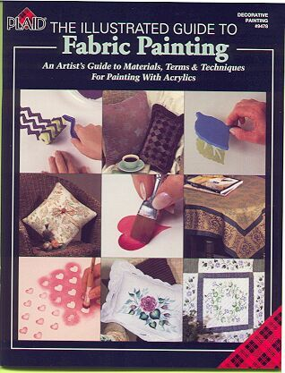Fabric Painting Images on Home    Ghea S Henhouse   Fabric Painting Illustrated Guide