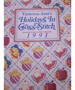 Holidays in Cross Stitch  1991 by Vanessa Ann C... - $12.99