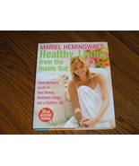 Healthy Living From The Inside Out - $15.99