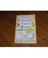 Folk Remedies That Work - $14.99