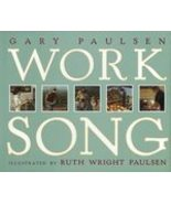 Worksong by Gary Paulsen (1997) - $4.99