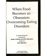 When Food Becomes An Obsession Overcoming Eatin... - $35.00