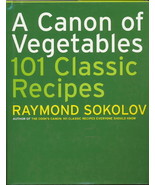 A Canon of Vegetables: 101 Classic Recipes, Coo... - $9.99