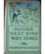 Mother West Wind When Stories by Thornton W Bur... - $9.95