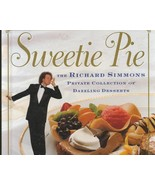 Sweetie Pie Cookbook Richard Simmons Dazzling D... - $12.99