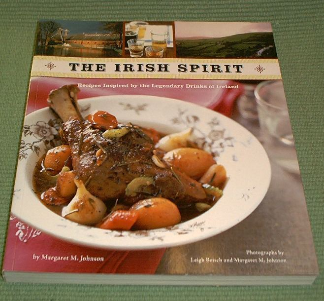 Cooking with The Irish Spirit Whiskey Cider and Beer Margaret M Johnson
