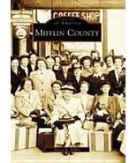 Images of America: Mifflin County - $21.99