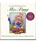 In the Kitchen With Miss Piggy Celebrity Friend... - $8.00