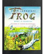 John Langstaff's Frog Went A-Courtin', Copyrigh... - $3.20