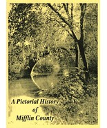 A Pictorial History of Mifflin County - $11.00