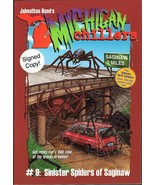 Michigan Chillers Sinister Spiders of Saginaw b... - $9.95