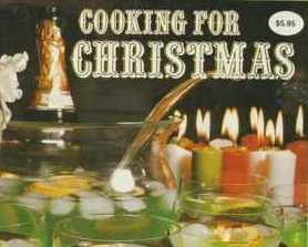 Cooking For Christmas Cookbook Culinary Arts Institute 1983