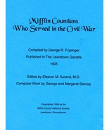 Mifflin Countians Who Served in the Civil War - $10.00