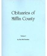 Obituaries of Mifflin County Volume I - $13.50