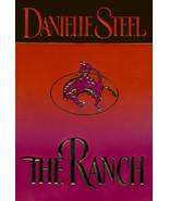 The Ranch by Danielle Steel HCDJ Deckle Edge - $4.99