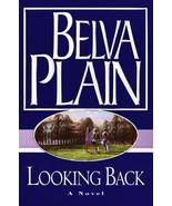Looking Back, A Novel by Belva Plain Hardcover ... - $4.99