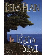 Legacy of Silence, A Novel by Belva Plain HCDJ - $4.99