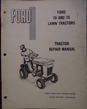 Ford 70, 75 Lawn Tractors Service/Repair Manual... - $15.00