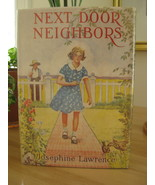 NEXT DOOR NEIGHBORS by JOSEPHINE LAWRENCE GIRLS... - $19.99