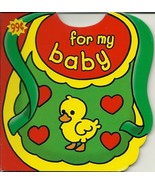 For My Baby Hardcover Board Book - $1.99