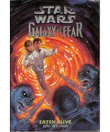 Star Wars Galaxy of Fear Eaten Alive by John Wh... - $2.25