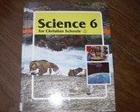 Buy Science 6 for Christian Schools Textbook 4th-6th gr