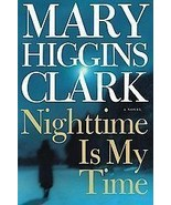 Nighttime Is My Time by Mary Higgins Clark SUSP... - $12.74