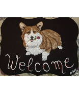 Welsh Corgi Dog Custom Painted Welcome Sign Plaque - $29.95