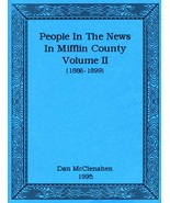People In The News in Mifflin County (1886 - 18... - $10.00
