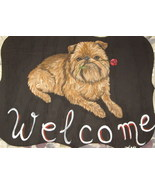 Brussels Griffon Dog Custom Painted Welcome Sig... - $31.95
