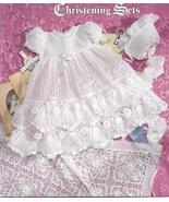 Precious Heirloom Christening Sets~Knit & Crochet Pattern - $39.99