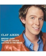 Clay Aiken Bridge Over Troubled Waters and This... - $2.50