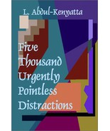 Five Thousand Urgently Pointless Distractions [... - $39.60