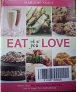 EAT WHAT YOU LOVE/EAT MORE 2 COOKBOOKS BY MARLE... - $10.00