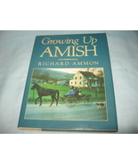 Growing Up Amish by Richard Ammon, Hardbound - $8.99