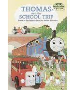 Thomas and the School Trip by Rev. W. Awdry Har... - $3.99