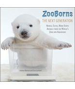 ZooBorns The Next Generation: Newer, Cuter, Mor... - $6.95